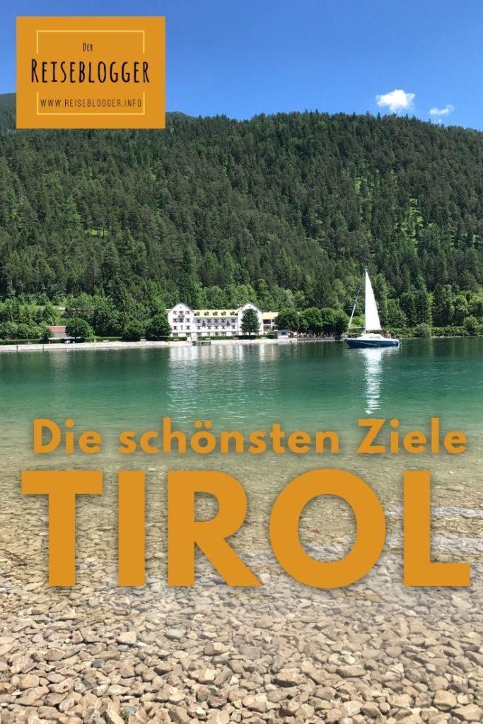 Tirol Reiseziele - das Beste am Achensee
