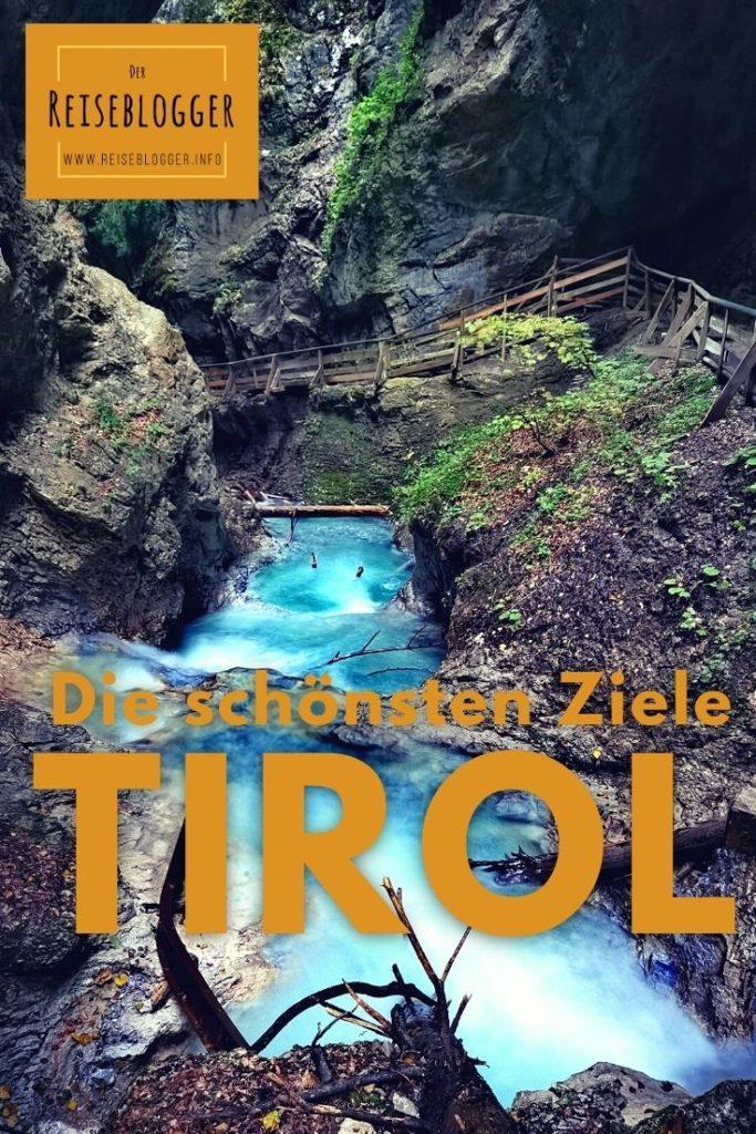 Tirol Reiseziele - meine Top-Ziele für deinen Tirol Urlaub